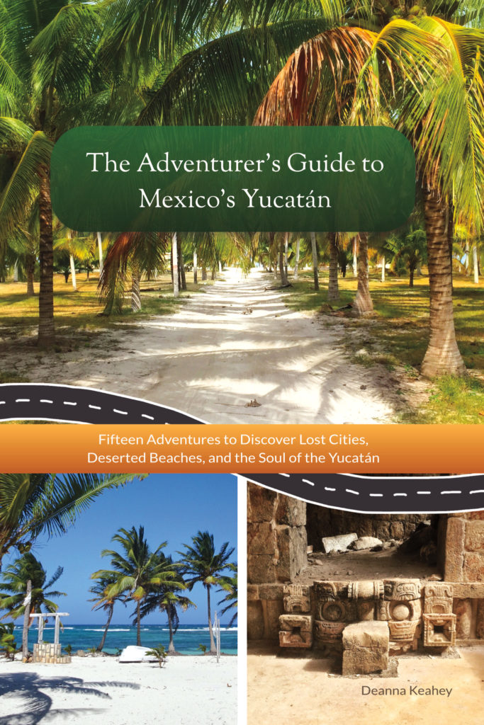 The Adventurer's Guide to Mexico's Yucatan